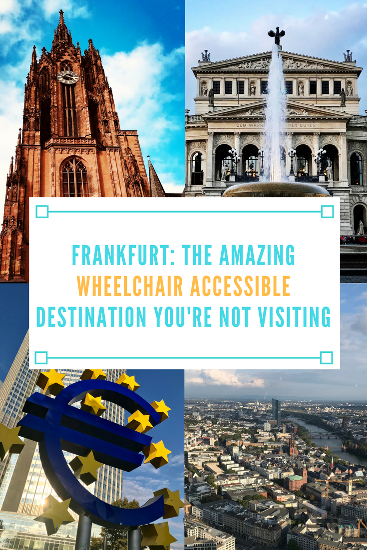 frankfurt the amazing wheelchair accessible destination youre not visiting